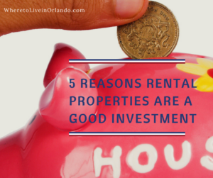 5 Reasons Rental Properties in Clermont are a Solid Investment