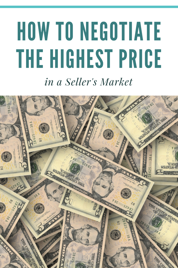 How to Negotiate the Highest Price in a Seller's Market
