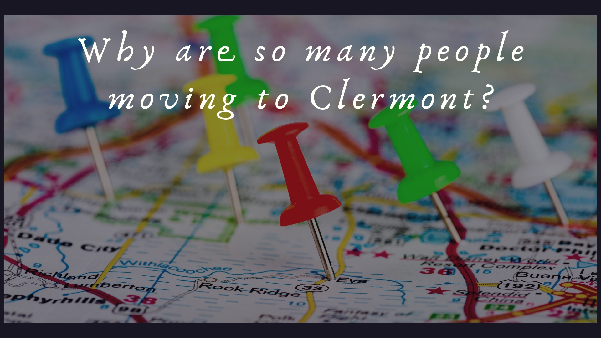 Why Are So Many People Choosing to Live in Clermont Florida?