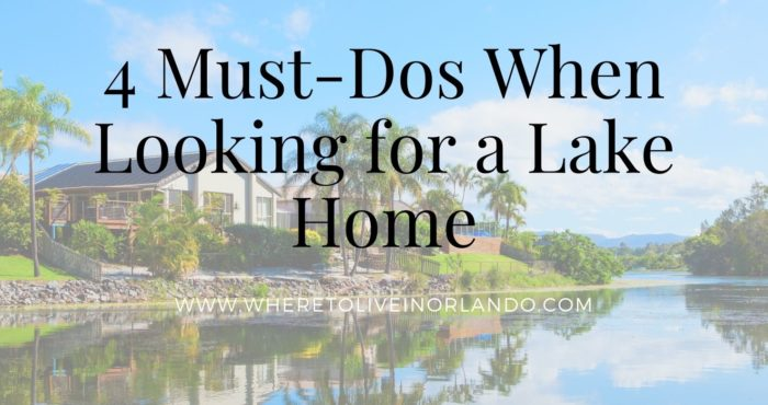 4 Must-Dos When Looking for a Lake Home